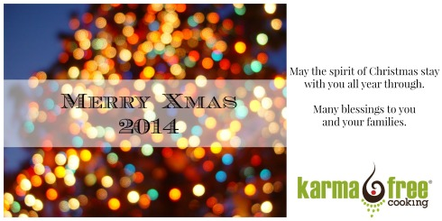 Merry Xmas 2014 - KarmaFree Cooking